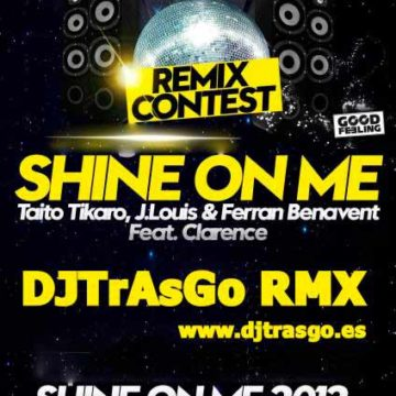 shine on me djtrasgo rmx