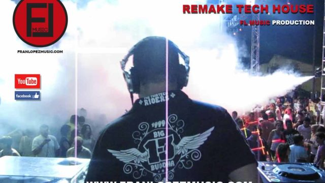 remake tech house cabecera flmusic